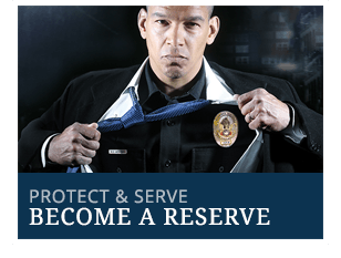 Protect and Serve - Become a Reserve